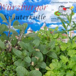 Gartenbaugruppe Würzburg –Würzburger Kräuterkistle